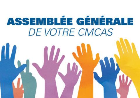 Votre Assemblée Générale de CMCAS