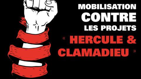 Mobilisation contre les projets « Hercule et Clamadieu »